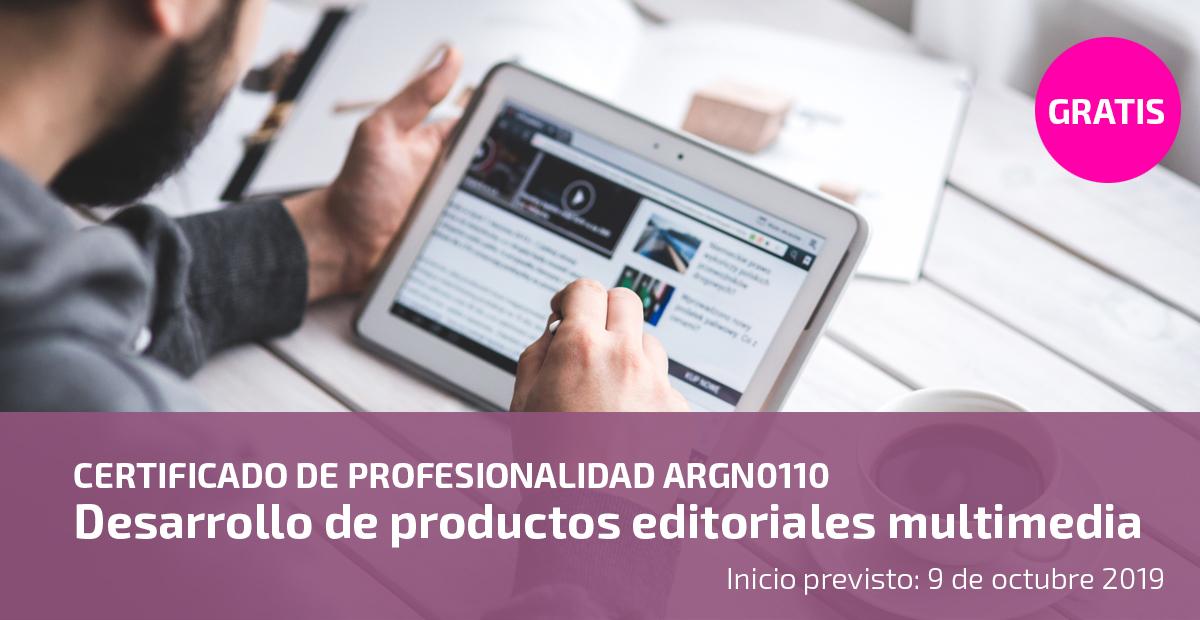 Certificado de profesionalidad ARGN0110 Desarrollo de productos editoriales multimedia UATAE